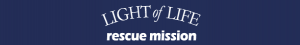Help the Homeless Light of Life Rescue Mission